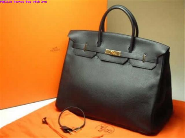 337fe6b989c9 REPLICA HERMES BAG WITH BOX